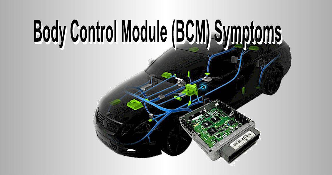 Body Control Module Symptoms